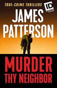 Murder Thy Neighbor, James Patterson