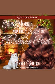 Mrs. Morris and the Ghost of Christmas Past, Traci Wilton