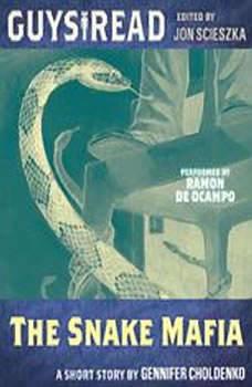 Guys Read: The Snake Mafia, Gennifer Choldenko