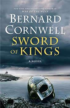 Sword of Kings: A Novel, Bernard Cornwell