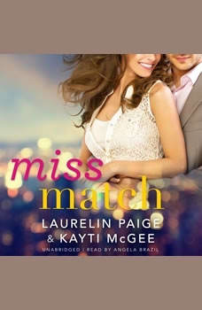 Miss Match, Laurelin McGee