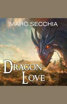 Dragonlove, Marc Secchia