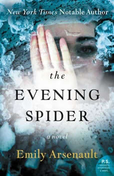 The Evening Spider, Emily Arsenault