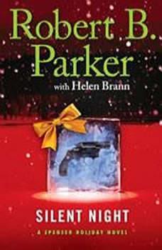 Silent Night: A Spenser Holiday Novel A Spenser Holiday Novel, Robert B. Parker