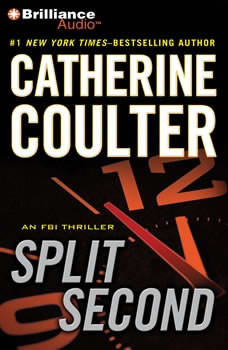 Split Second: An FBI Thriller, Catherine Coulter