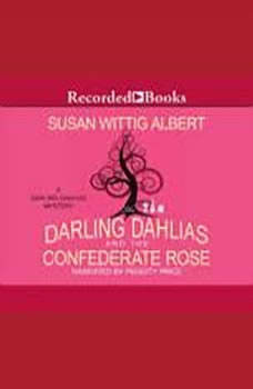 The Darling Dahlias and the Confederate Rose, Susan Wittig Albert
