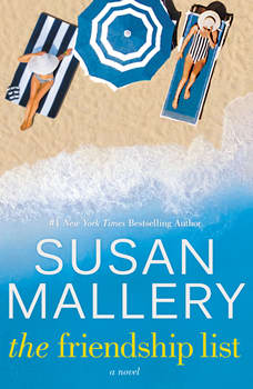 The Friendship List: A Novel, Susan Mallery