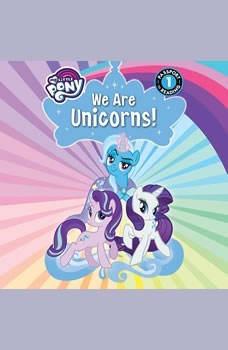 My Little Pony: We Are Unicorns!, Jennifer Fox