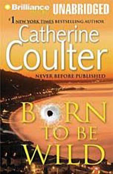 Born to Be Wild, Catherine Coulter