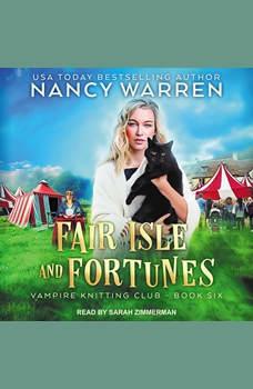 Fair Isle and Fortunes, Nancy Warren