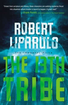 The 13th Tribe, Robert Liparulo