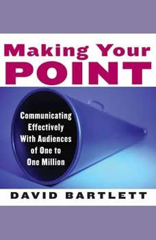 Making Your Point, David Bartlett