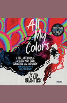 All My Colors, David Quantick