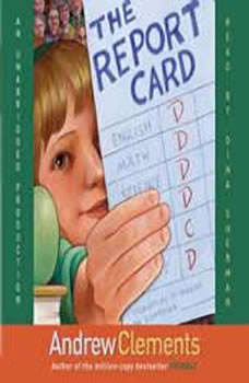 The Report Card, Andrew Clements
