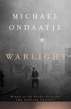 Warlight, Michael Ondaatje