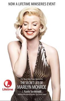 The Secret Life of Marilyn Monroe, J. Randy Taraborrelli