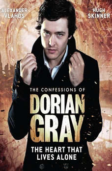 The Confessions of Dorian Gray - The Heart That Lives Alone, Scott Handcock