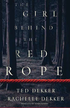 The Girl Behind the Red Rope, Ted Dekker