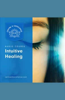 Intuitive Healing, Centre of Excellence