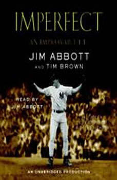 Imperfect: An Improbable Life, Jim Abbott