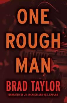 One Rough Man, Brad Taylor