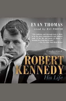 Robert Kennedy: His Life His Life, Evan Thomas