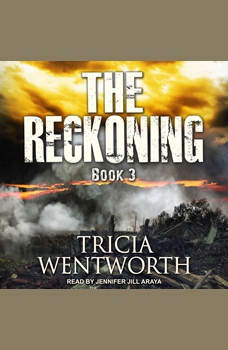 The Reckoning, Tricia Wentworth