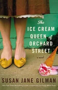 The Ice Cream Queen of Orchard Street, Susan Jane Gilman