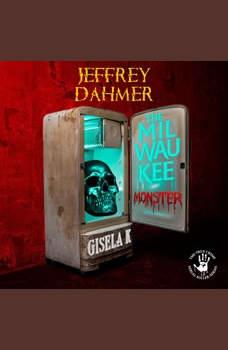 Jeffrey Dahmer: The Milwaukee Monster, Gisela K.