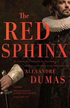 The Red Sphinx: Or, The Comte de Moret; A Sequel to The Three Musketeers, Alexandre Dumas
