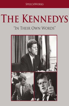 The Kennedys: In Their Own Words, Unknown