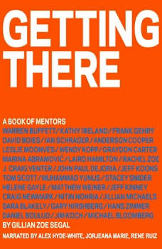 Getting There: A Book of Mentors, GIllian Zoe Segal