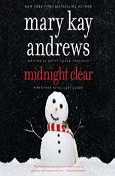 Midnight Clear, Mary Kay Andrews