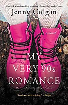 My Very '90s Romance: A Novel, Jenny Colgan