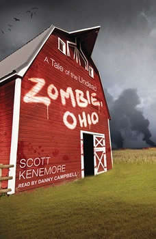 Zombie, Ohio: A Tale of the Undead A Tale of the Undead, Scott Kenemore