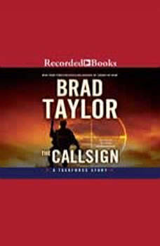 The Callsign: A Taskforce Story, Brad Taylor