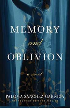 Memory and Oblivion, Paloma Sanchez-Garnica