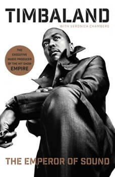 The Emperor of Sound: A Memoir A Memoir, Timbaland