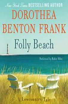 Folly Beach: A Lowcountry Tale, Dorothea Benton Frank