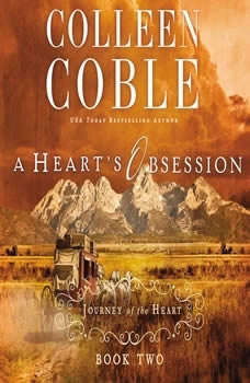 A Heart's Obsession, Colleen Coble