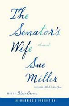 The Senator's Wife, Sue Miller