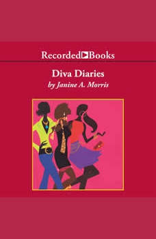 Diva Diaries, Janine A. Morris