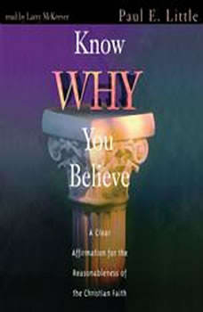 Know Why You Believe, Paul E. Little