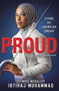 Proud (Young Readers Edition): Living My American Dream, Ibtihaj Muhammad