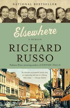 Elsewhere: A memoir, Richard Russo