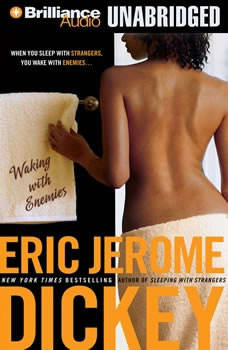Waking with Enemies, Eric Jerome Dickey