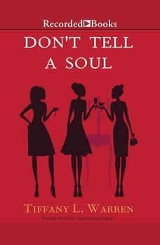 Don't Tell a Soul, Tiffany L. Warren