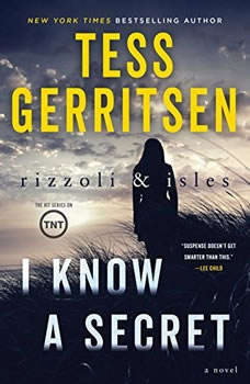 I Know a Secret, Tess Gerritsen