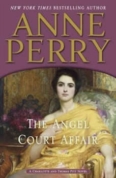 The Angel Court Affair, Anne Perry