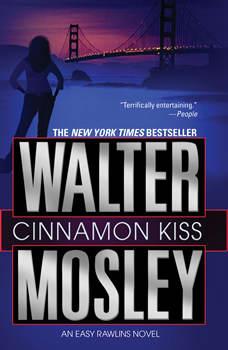 Cinnamon Kiss: A Novel, Walter Mosley